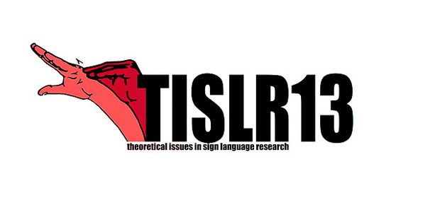 TISLR13 - 13th conference of Theoretical Issues in Sign Language Research